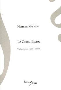 Le grand escroc - HermanMelville