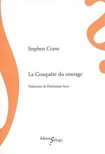 La conquête du courage - StephenCrane