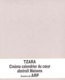 Cinéma calendrier du coeur abstrait Maisons - JeanArp