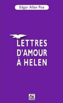 Lettres d'amour à Helen - Edgar AllanPoe