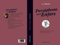 Perséphone aux enfers - Anne Simon