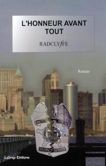 L'honneur avant tout - Radclyffe