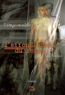 L'effondrement du temps - L' Impansable