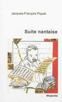 Suite nantaise - Jacques-FrançoisPiquet