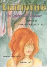 Ludivine, en quête de l'amour - FrançoiseReine-Alice