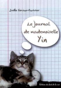 Le journal de mademoiselle Yin - JoëlleGinoux-Duvivier