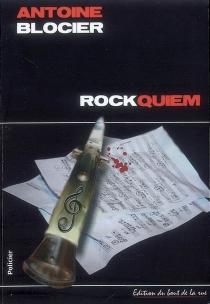 Rockquiem : roman policier - AntoineBlocier