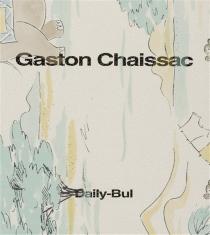 Très amicalement vôtre - GastonChaissac