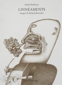 Linneaments : 54 images en noir et blanc - AndréBalthazar