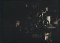 Brutalis - ThierryVan Hasselt