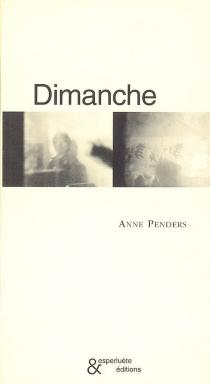 Dimanche - AnnePenders