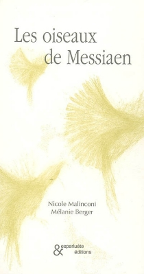 Les oiseaux de Messiaen - NicoleMalinconi