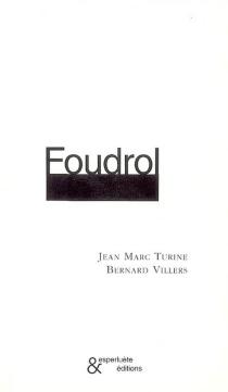 Foudrol - Jean-MarcTurine