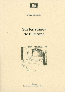 Sur les ruines de l'Europe - DanielFano