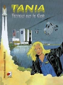 Tania, terreur sur le Cap - Pierre-EmmanuelPaulis