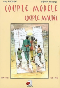 Couple modèle, couple maudit - Willy Inongo