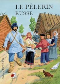Le pèlerin russe - GaëtanÉvrard