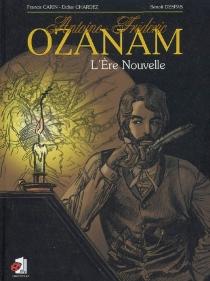 Antoine-Frédéric Ozanam : l'Ere Nouvelle - FrancisCarin