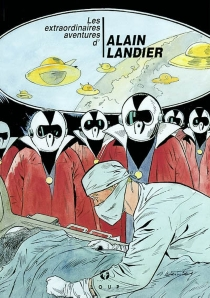 Les extraordinaires aventures d'Alain Landier - AlbertWeinberg
