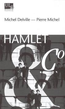 Hamlet et Co - MichelDelville