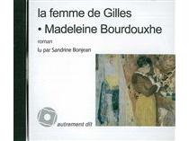 La femme de Gilles - MadeleineBourdouxhe