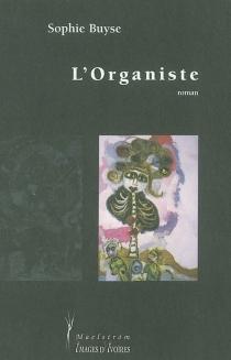 L'organiste - SophieBuyse