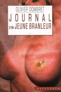 Journal d'un jeune branleur - OlivierDombret