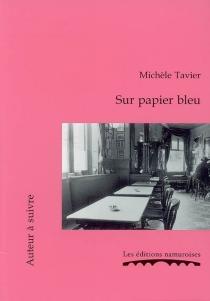 Sur papier bleu - MichèleTavier
