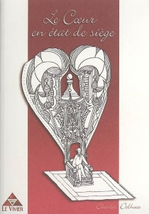 Le coeur en état de siège - CharlesDelhaes