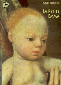 La petite Emma - MousseBoulanger