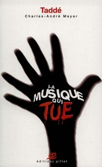La musique qui tue ou L'hendécatromblon - Charles-AndréMeyer