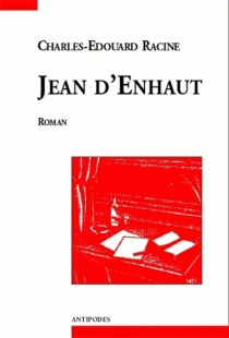 Jean d'Enhaut : mémoires d'un ouvrier graveur, membre de la Fédération jurassienne - Charles-ÉdouardRacine