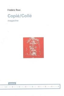 Copié, collé : magazine - FrédéricRoux