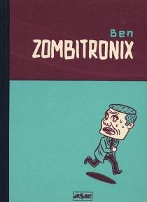 Zombitronix - Ben