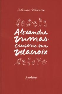 Causerie sur Delacroix - CatherineMeurisse