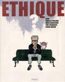Ethique ? -