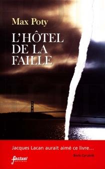 L'hôtel de la Faille - MaxPoty