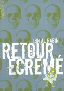 Retour écrémé - Ibn al Rabin
