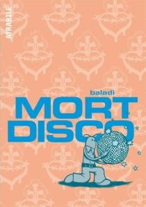 Mort disco - Baladi