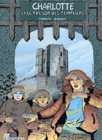 Charlotte et le trésor des templiers - FrançoisDermaut