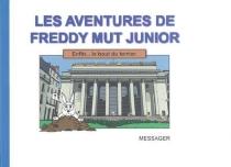 Les aventures de Freddy Mut Junior - YanickMessager