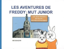 Les aventures de Freddy Mut Junior - Yanick Messager