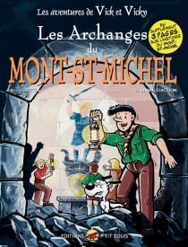 Les archanges du Mont-Saint-Michel| Les aventures de Vick et Vicky - BrunoBertin