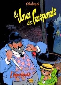 La java des gaspards - PierreGuilmard