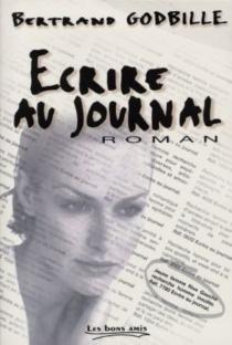 Ecrire au journal - BertrandGodbille