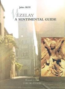 Vézelay, a sentimental guide - JulesRoy
