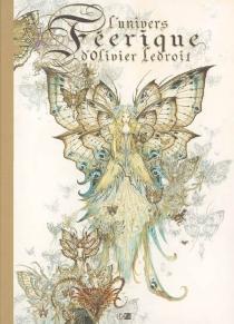 L'univers féerique d'Olivier Ledroit - OlivierLedroit