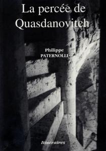 La percée de Quasdanovitch - PhilippePaternolli