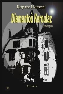 Diamantoù Keroulaz - RoparzHemon