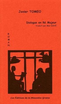 Dialogue en ré majeur - JavierTomeo